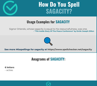 Correct spelling for sagacity