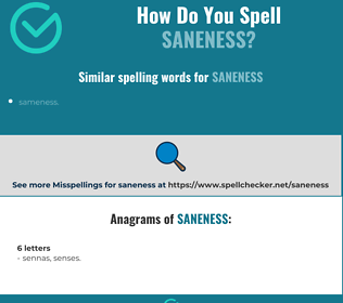 Correct spelling for saneness