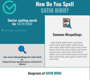 Correct spelling for satin bird