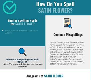 Correct spelling for satin flower