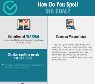 Correct spelling for sea coal