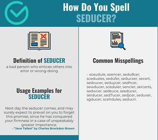Correct spelling for seducer