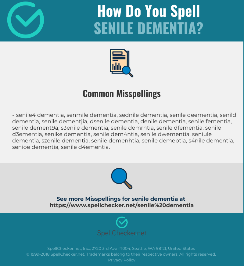 Correct spelling for senile dementia [Infographic