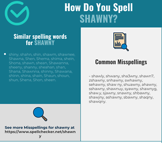 Correct spelling for shawny