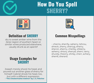 Correct spelling for sherry