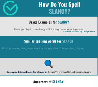 Correct spelling for slangy