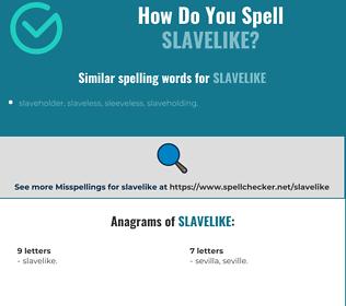 Correct spelling for slavelike