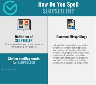 Correct spelling for slopseller