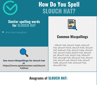 Correct spelling for slouch hat