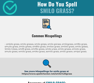 Correct spelling for Smilo Grass
