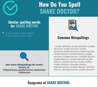 Correct spelling for snake doctor