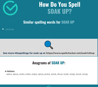 Correct spelling for soak up