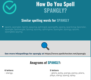 Correct spelling for spangly