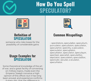 Correct spelling for speculator