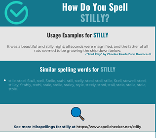 Correct spelling for stilly