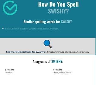 Correct spelling for swishy