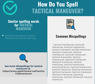Correct spelling for tactical maneuver