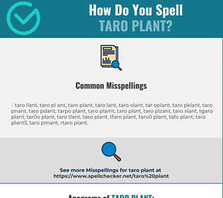 Correct spelling for taro plant
