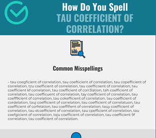 Correct spelling for tau coefficient of correlation