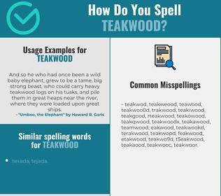 Correct spelling for teakwood