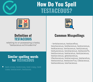 Correct spelling for testaceous