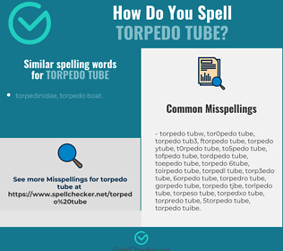 Correct spelling for torpedo tube