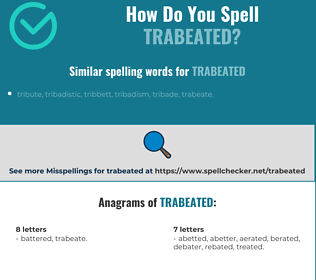Correct spelling for trabeated