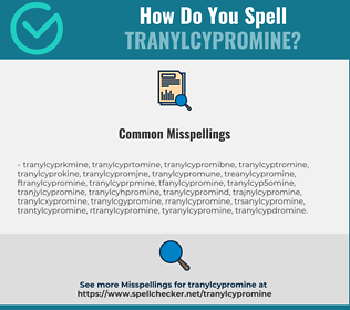 Correct spelling for tranylcypromine