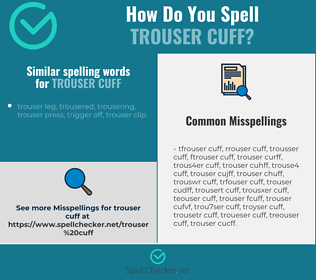 Correct spelling for trouser cuff