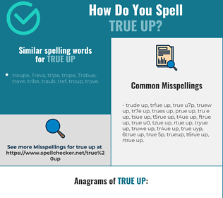 Correct spelling for true up