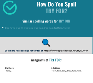 Correct spelling for try for