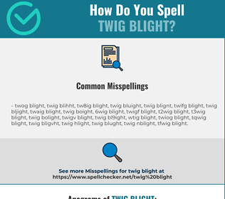 Correct spelling for twig blight