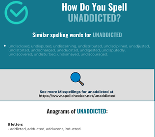 Correct spelling for unaddicted