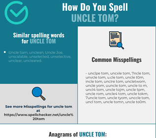 Correct spelling for uncle tom