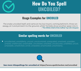 Correct spelling for uncoiled