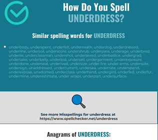 Correct spelling for underdress