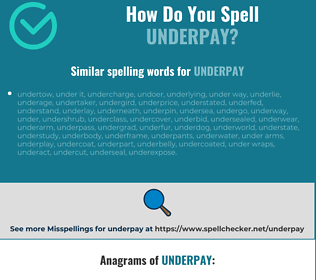 Correct spelling for underpay