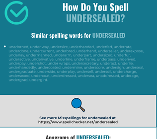 Correct spelling for undersealed