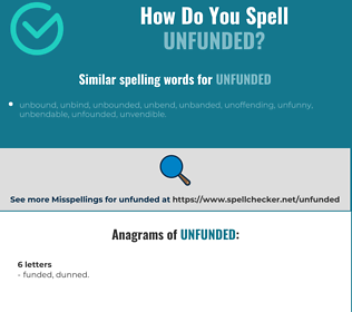 Correct spelling for unfunded