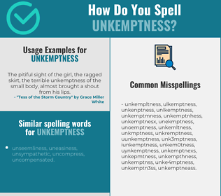 Correct spelling for unkemptness