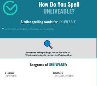 Correct spelling for unliveable