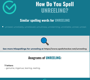 Correct spelling for unreeling