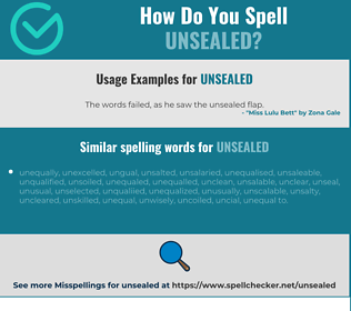 Correct spelling for unsealed