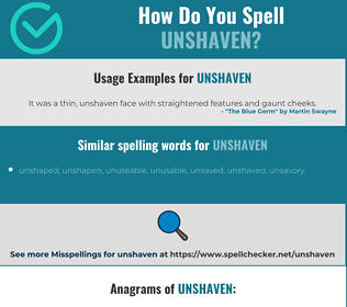 Correct spelling for unshaven