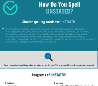 Correct spelling for unstated