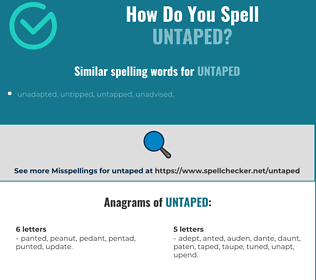 Correct spelling for untaped