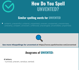 Correct spelling for unvented