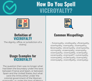 Correct spelling for viceroyalty