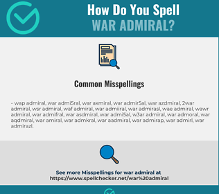 Correct spelling for war admiral
