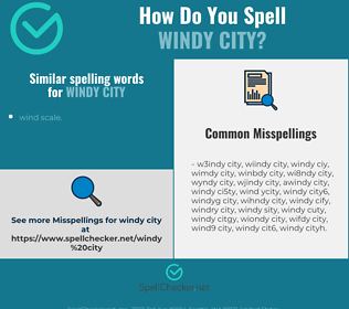Correct spelling for windy city